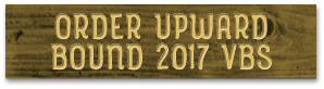 Order 2017 Upward Bound VBS